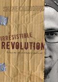 The Irresistible Revolution, Shane Claiborne