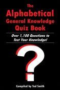 Alphabetical General Knowledge Quiz Book, Ted Smith