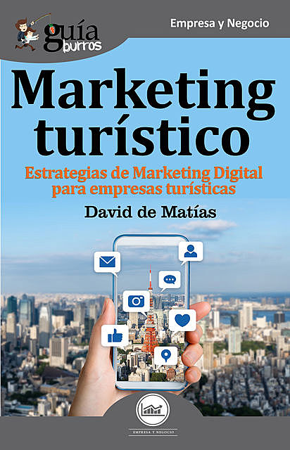 GuíaBurros Marketing Turístico, David de Matías