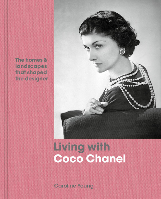 Living with Coco Chanel, Caroline Young