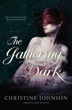 The Gathering Dark, Johnson Christine