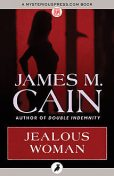 Jealous Woman, James Cain