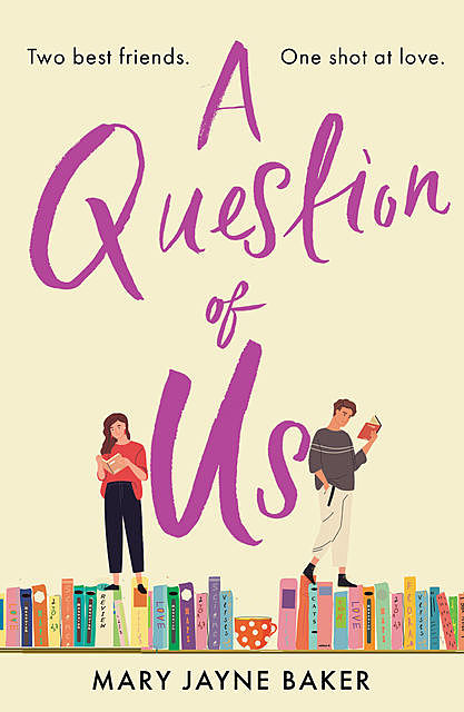 A Question of Us, Mary Baker