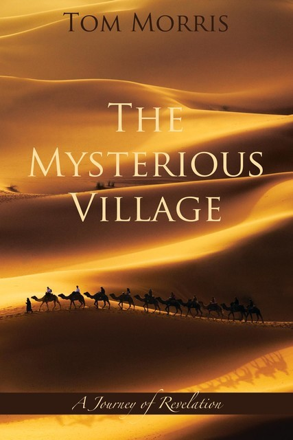 The Mysterious Village, Tom Morris