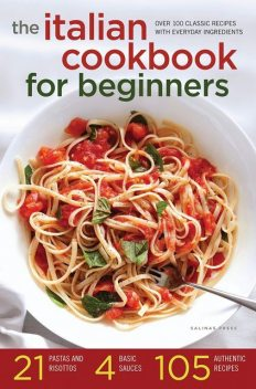 The Italian Cookbook for Beginners, Salinas Press