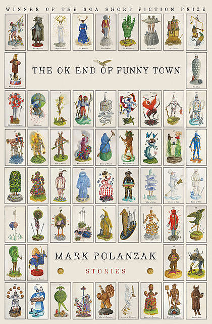 The OK End of Funny Town, Mark Polanzak