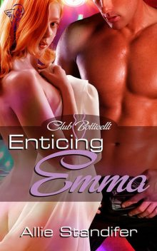Enticing Emma, Allie Standifer