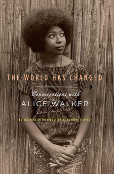 The World Has Changed, Alice Walker