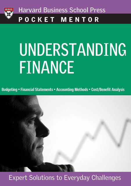 Understanding Finance, Harvard Business Review Press