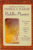 Riddle-Master: The Complete Trilogy, Patricia A. McKillip
