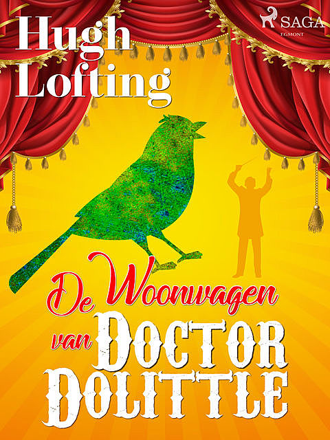 De Woonwagen van Doctor Dolittle, Hugh Lofting