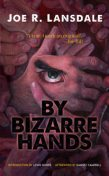 By Bizarre Hands, Joe R.Lansdale