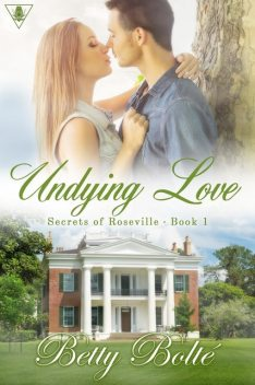 Undying Love, Betty Bolte