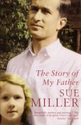 The Story of My Father, Sue Miller
