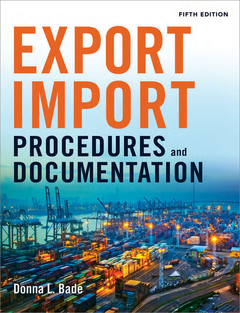 Export/Import Procedures and Documentation, Donna L.Bade