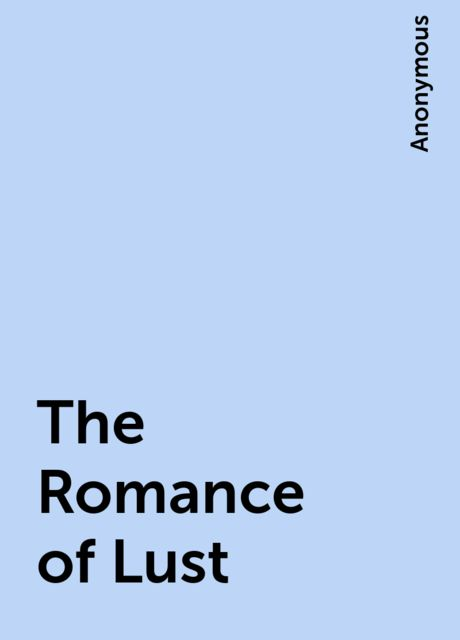 The Romance of Lust,
