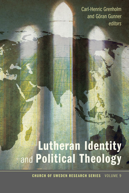 Lutheran Identity and Political Theology, Carl-Henric Grenholm