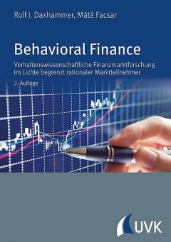 Behavioral Finance, Mate Facsar, Rolf J. Daxhammer