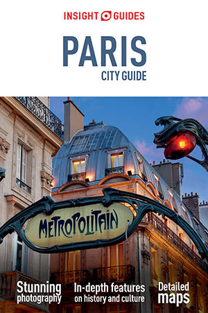 Insight Guides: Paris City Guide, Insight Guides