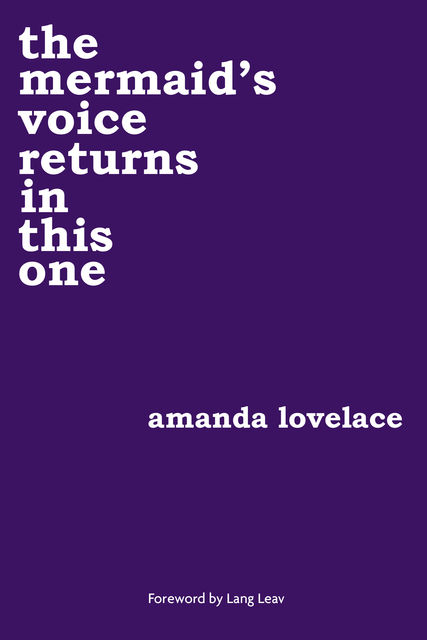 the mermaid's voice returns in this one, Amanda Lovelace, ladybookmad