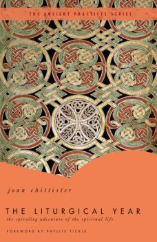 The Liturgical Year, Joan Chittister