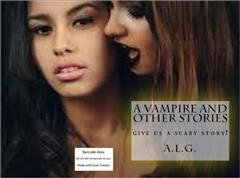 Vampire and Other Stories, A.L. G
