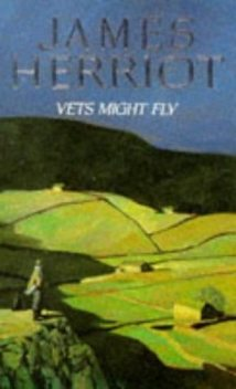 Vets Might Fly, James Herriot