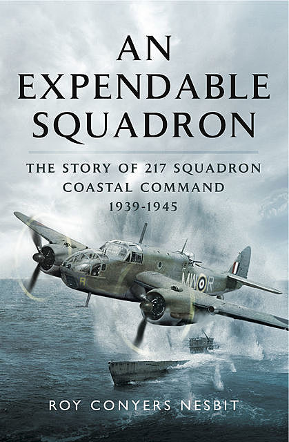 An Expendable Squadron, Roy Conyers Nesbit