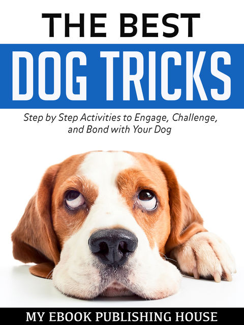 The Best Dog Tricks, My Ebook Publishing House
