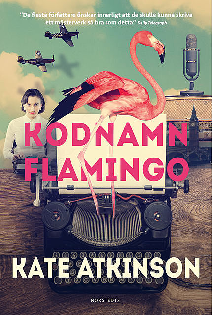 Kodnamn Flamingo, Kate Atkinson