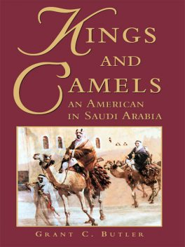 Kings and Camels, Grant Butler