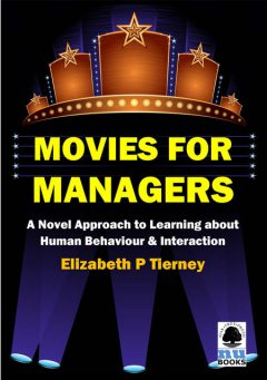 Movies for Managers, Elizabeth P Tierney