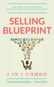 Selling Blueprint: 2 in 1 Combo, Madison Booker