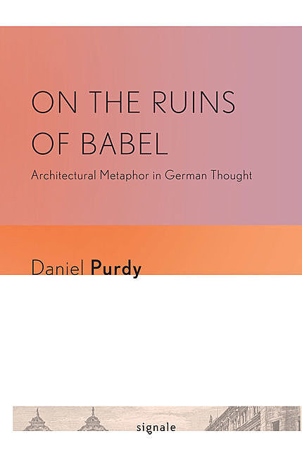 On the Ruins of Babel, Daniel Purdy