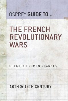The French Revolutionary Wars, Gregory Fremont-Barnes