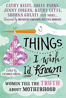Things I Wish I'd Known, Victoria Young