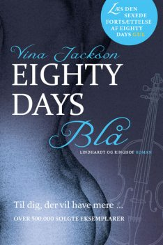 Eighty Days – Blå, Vina Jackson
