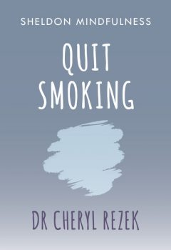 Quit Smoking, Cheryl Rezek
