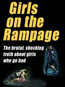 Girls on the Rampage, Wenzell Brown