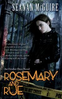 Rosemary and Rue, Seanan McGuire