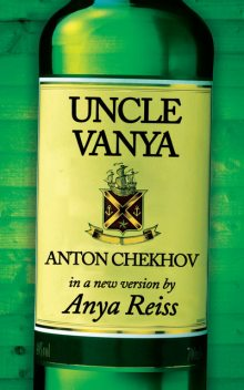 Uncle Vanya, Anya Reiss
