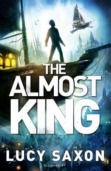 The Almost King, Lucy Saxon