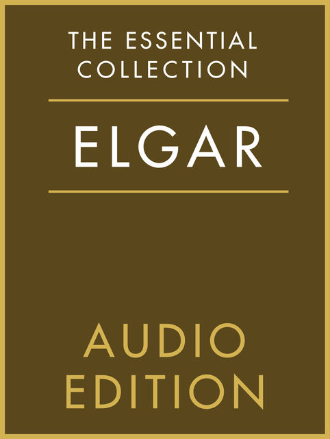 The Essential Collection: Elgar Gold, Chester Music