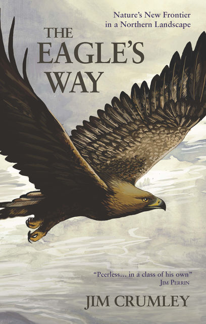 The Eagle's Way, Jim Crumley
