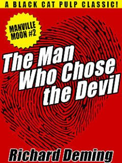 The Man Who Chose the Devil, Richard Deming