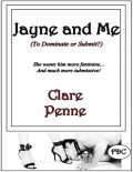 Jayne and Me, Clare Penne