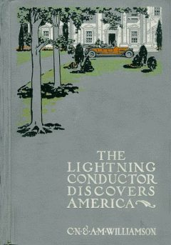 The Lightning Conductor Discovers America, C.N.Williamson