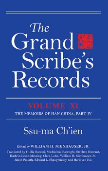 The Grand Scribe's Records, Volume XI, Ssu-ma Ch'ien