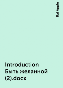 Introduction Быть желанной (2).docx, Raf Apple