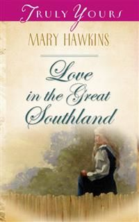 Love In The Great Southland, Mary Hawkins